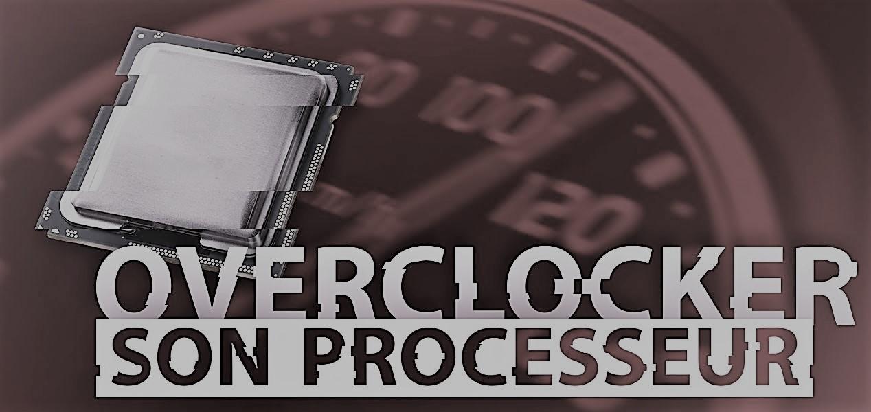overclocker son processeur